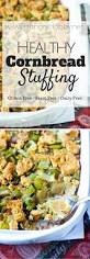 thanksgiving side dishes healthy best 25 healthy cornbread ideas on pinterest corn bread moist