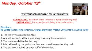 Change Active Voice To Passive Voice Worksheets Monday October 12 Th Write The Definitions Below In Your Notes