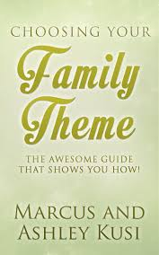 family themes how to choose a theme for your marriage and family