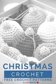 261 best christmas crochet patterns images on pinterest