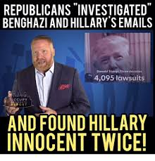 Benghazi Meme - republicans investigated benghazi and hillary semails donald trump