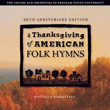 a thanksgiving of american folk hymns remastered 20th anniversary