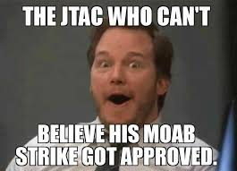 Approved Meme - he got it approved airforce