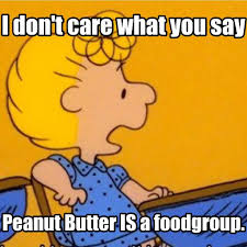 Peanut Butter Meme - love peanut butter but try to find a good organic one since there s