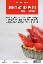 jeux aux fraises cuisine jeu concours photo culinaire fraise food concours