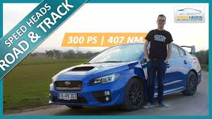 subaru lifestyle subaru wrx sti test 300 ps fahrbericht review speed heads