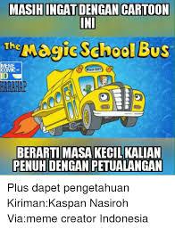 School Bus Meme - 25 best memes about magic school bus magic school bus memes
