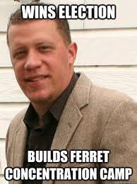 Concentration Meme - wins election builds ferret concentration c vote luke meme