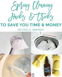 spring cleaning hacks tricks for spring cleaning everything