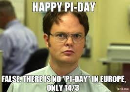What Means Meme - pi day memes