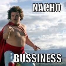 Nacho Libre Meme - nacho libre i love it it s the best it s fantastic oh my gosh
