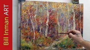 paint dream how to paint aspen trees oil paint fast motion art video rocky
