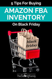 black friday for amazon 5 tips for buying amazon fba inventory on black friday the