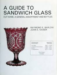 a guide to sandwich glass cutware a general assortment the