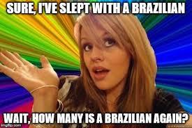 Brazilian Memes - dumb blonde imgflip