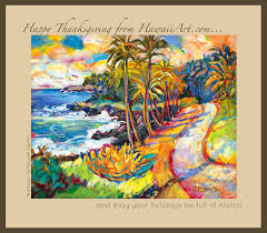 happy thanksgiving from hawaiiart artists of hawaii