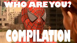 Spider Man Meme - spiderman who are you best compilation youtube