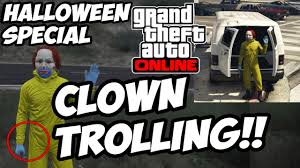 gta 5 online scary clown trolling crazy rare reaction