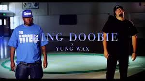 king doobie x yung wax