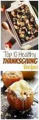 the best thanksgiving recipes best 25 best thanksgiving recipes ideas only on pinterest