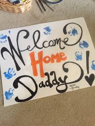 best 25 welcome home daddy ideas on pinterest welcome home