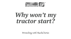 why won u0027t my tractor start youtube
