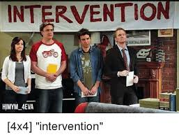 Himym Meme - intervention himym 4eva 4x4 intervention meme on sizzle