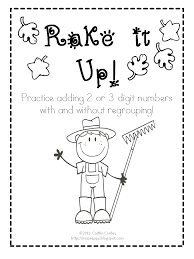 addition with and without regrouping classroom freebies rake it up addition with and without regrouping