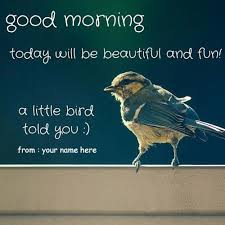 name morning quotes with birds