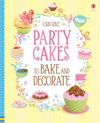 party cakes to bake and decorate u201d at usborne books at home organisers