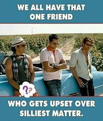 Funny Friend Meme - friend upset for silliest matter funny meme funny memes