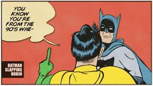 Batman And Robin Memes - batman slapping robin meme tumblr