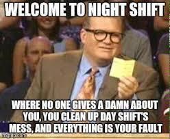 Er Memes - definitely don t miss those days er nights virelife