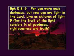 Children Of The Light Ephesians 5 Our Walk He Gave Himself Up For Us God U0027s Wrath Childr U2026