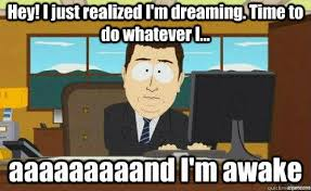 Meme Dream - image 722900 lucid dreaming know your meme