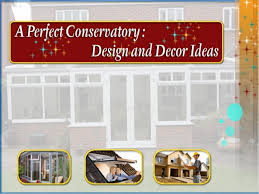 Home Design And Decor Images A Perfect Conservatory Design And Decor Ideas
