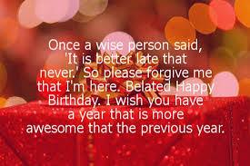 belated happy birthday wishes best birthday wishes