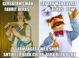 Berk Meme - berk berk bork ermahgerd know your meme