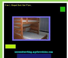 Woodworking Plans For L Shaped Bunk Beds by Bunk Bed Blueprints Free 194426 Woodworking Plans And Projects