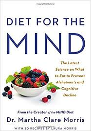 diet for the mind the latest science on what to eat to prevent