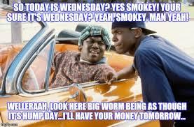 Big Worm Meme - friday imgflip