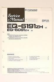 pioneer eq 6191 zh eq 6091 zh original service manual guide wiring