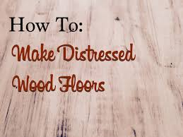 how to distress wood how to make distressed wood floors the craftsman