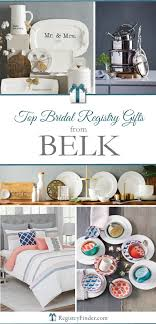 top bridal registries belk s top bridal registry gifts warm popular and southern style