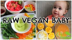 what my vegan baby eats raw vegan 1 year old youtube