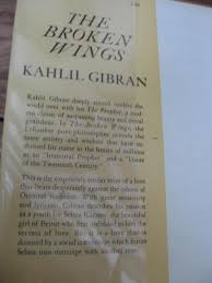 wedding wishes kahlil gibran 1950 s broken wings book kahlil gibran spiritual