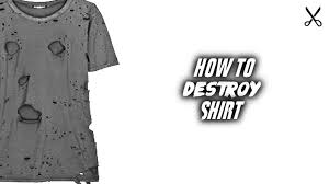 how to distress t shirt natural way youtube