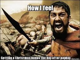 Day After Christmas Meme - meme maker how i feel getting a christmas bonus the day after payday