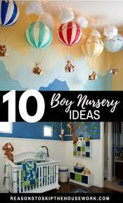 10 boy nursery ideas reasons to skip the housework