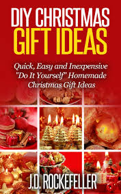 diy christmas gift ideas quick easy and inexpensive